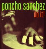 Poncho Sanchez - Squib Cakes