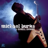 Michael Burks - All Your Affection Is Gone