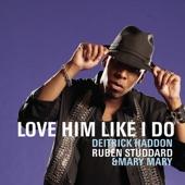 Love Him Like I Do - Single