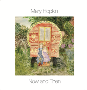 Mary Hopkin - Now and Then