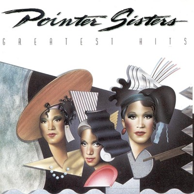 The Pointer Sisters: Greatest Hits - Pointer Sisters