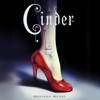 Marissa Meyer - Cinder: Book One of the Lunar Chronicles (Unabridged)  artwork