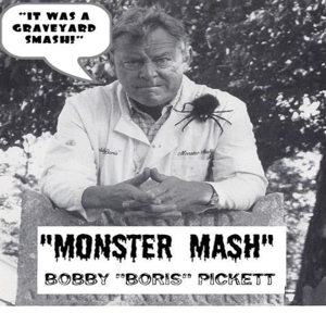 "Bobby ""Boris"" Pickett - Monster Mash"