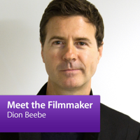 Dion Beebe: Meet the Filmmaker podcast