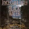 Joyce Carol Oates - Black Water bild