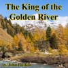 The King of the Golden  River (Unabridged)