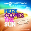 Here Comes the Sun (Remixes) [feat. R. Horton]