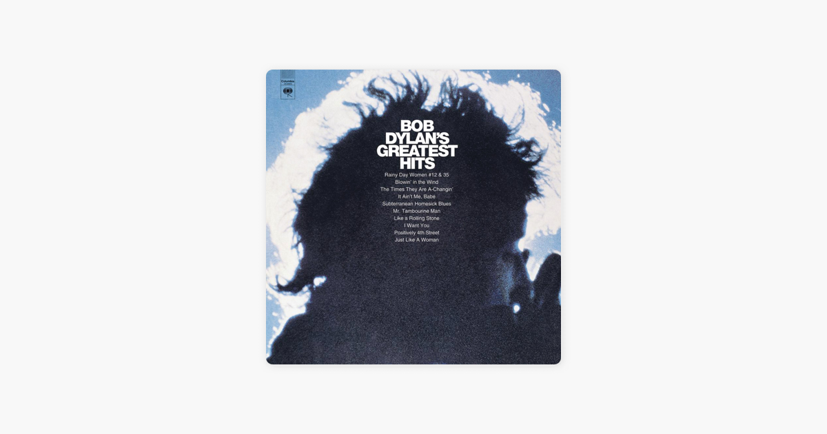 Bob Dylans Greatest Hits By Bob Dylan On Apple Music