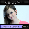 I've Got It Covered, Vol. 2 - Tiffany Alvord