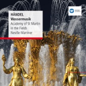 Sir Neville Marriner - Water Music, Suite # 2 in D