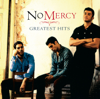 Greatest Hits - No Mercy