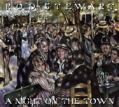Rod Stewart - Tonights the Night (Gonna Be A