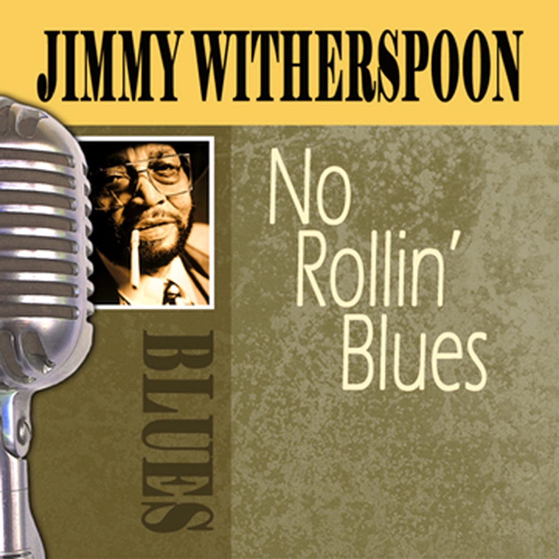 No Rollin' Blues
