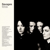 Savages - I Am Here