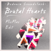 Bedouin Soundclash - Brutal Hearts (FlicFlac Radio Edit) artwork