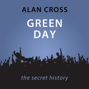 Download Green Day: The Alan Cross Guide (Unabridged) Audio Book