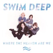 Swim Deep - Make My Sun Shine
