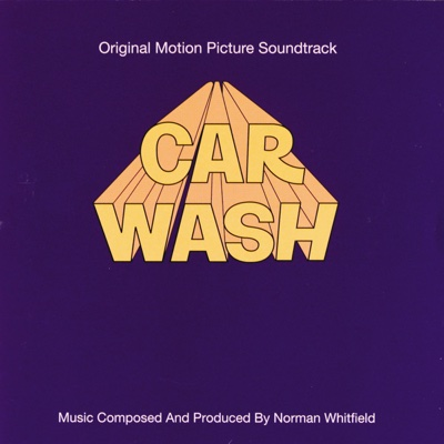 Car Wash (Soundtrack from the Motion Picture) - Rose Royce album