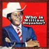 World Psychedelic Classics 5: Who Is William Onyeabor? - William Onyeabor