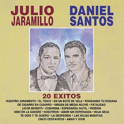 20 Éxitos - Julio Jaramillo y Daniel Santos - Julio Jaramillo