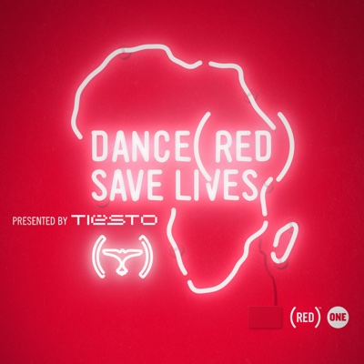 Dance (RED) Save Lives [Presented By Tiësto] - Tiësto album
