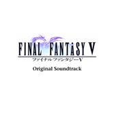 ファイナルファンタジー V オリジナル・サウンドトラック
