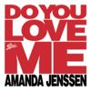 Amanda Jenssen - Do You Love Me bild
