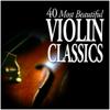Various Artists - 40 Most Beautiful Violin Classics  artwork