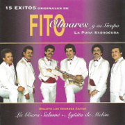 15 Éxitos Originales de Fito Olivares - Fito Olivares Y Su Grupo - Fito Olivares Y Su Grupo