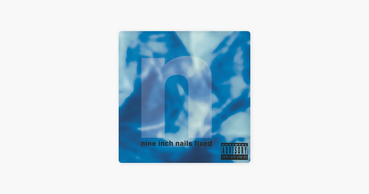 Fixed - EP by Nine Inch Nails on Apple Music