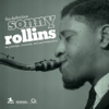 The Definitive Sonny Rollins On Prestige, Riverside, and Contemporary - Sonny Rollins