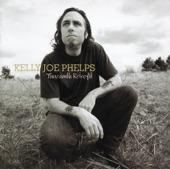 Kelly Joe Phelps - Big Shaky