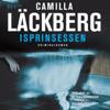 Isprinsessen (Unabridged) - Camilla Läckberg