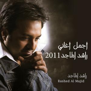 Rashed Al Majid - Ajmal Agahni Rashed Al Majid