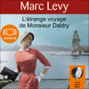 Marc Levy - L'étrange voyage de Monsieur Daldry artwork