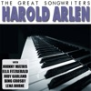 The Great Songwriters - Harold Arlen