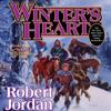 Robert Jordan - Winter's Heart: Wheel of Time, Book 9 (Unabridged)  artwork
