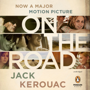 Download On the Road: 50th Anniversary Edition (Unabridged) Audio Book