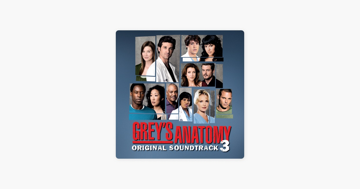 Grey\'s Anatomy, Vol. 3 (Original Soundtrack) by Various Artists on ...