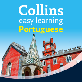 Portuguese Easy Learning Audio Course: Learn to speak Portuguese the easy way with Collins (Unabridged) audiobook