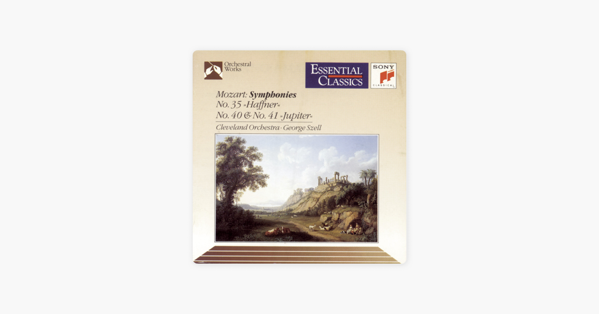Mozart: Symphonies Nos  35, 40 & 41 by George Szell & Cleveland Orchestra  on iTunes