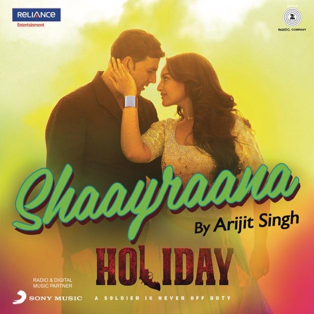 "Shaayraana (From ""Holiday"")"