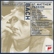 Bach: St. Matthew Passion, BWV 244 - Leonard Bernstein, New York Philharmonic, Collegiate Chorale & Boys' Choir of The Church of The Transfiguration - Leonard Bernstein, New York Philharmonic, Collegiate Chorale & Boys' Choir of The Church of The Transfiguration