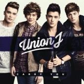 Union J - Carry You