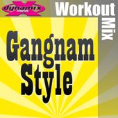 Gangnam Style (Dynamix Extended Workout Mix)-DMAN