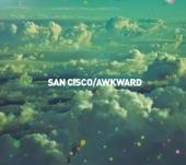San Cisco - Girls Do Cry