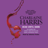 Charlaine Harris - Dead Until Dark: Sookie Stackhouse Southern Vampire Mystery #1 (Unabridged) artwork
