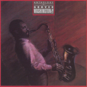 Just the Two of Us (feat. Bill Withers) - Grover Washington, Jr. - Grover Washington, Jr.