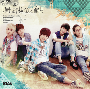B1A4 - Oyasumi Good Night -Japanese Ver.-
