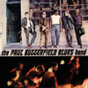 The Paul Butterfield Blues Band - The Paul Butterfield Blues Band